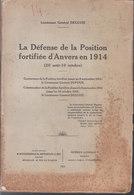 La Défense De La Position Fortifiée D'Anvers En 1914 - 20 Août à 10 Octobre (Lieutenant Général Deguise) - Weltkrieg 1914-18