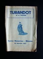 Turandot Giacomo Puccini 1927 Teatro Municipale Modena Bassi E Nipoti Lirica - Vieux Papiers