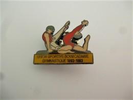 PINS  GYMNASTIQUE UNION SPORTIVE BOUSCATAISE 1893-1993 / 33 GIRONDE LE BOUSCAT /33NAT - Ginnastica
