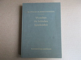 Wortschatz Der Keltischen Spracheinheit (Whitley Stokes / Adalbert Bezzenberger) éditions De 1979 - Livres, BD, Revues