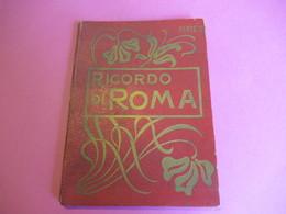 Ricordo Di ROMA /Parte 2 /Compagnia  Rotografica /SPQR/Italie / Vers 1910   PGC278 - Dépliants Touristiques