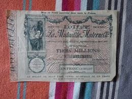 Loterie De La Mutualité Maternelle 5 Décembre 1906 - Billets De Loterie