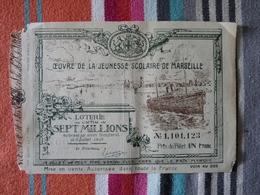 Oeuvre De La Jeunesse Scolaire De Marseille 15 Mars 1908 - Billets De Loterie