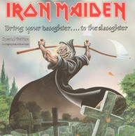 IRON MAIDEN - Bring Your Daughter.... To The Slaughter - 45t - Autographes - Hard Rock & Metal