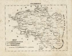 Landkarten Und Stiche: 1829. Dep: 31. Der Nordkuesten 32. Von Finisterre 33. Des Morbihan. Copper En - Geographie