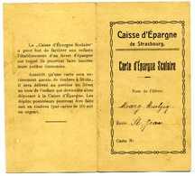 Fiscaux Caisse D'épargne Scolaire De La Ville De Strasbourg - Revenue Stamps