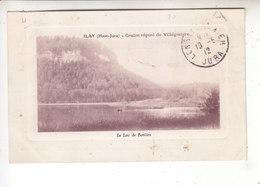 Sp- 39 - ILAY - Le Lac De Bonlieu - Timbre - Cachet - 1912 - France