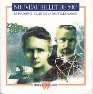 DOCUMENTATION NOUVEAU BILLET DE 500 FRANCS PIERRE ET MARIE CURIE BANQUE DE FRANCE SIGNES POUR L'AUTHENTIFIER PUBLICITE - Specimen