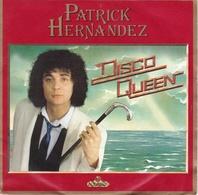 PATRICK HERNANDEZ - 45T – Disco Queen - Disco, Pop