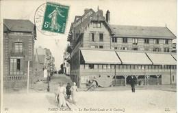 Le Touquet - Paris Plage - La Rue Saint Louis Et Le Casino - Le Touquet