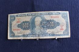 27 /'Republica Dos Estados Unidos Do Brasil -  500 Cruzeiros  -  Estampa 1A . Série 1981 .A  / N° 076492 - Brésil