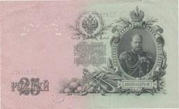 Russian Banknote / Billet De Banque Russe - 25 Roubles -1909 ...Tsar Nicolas II ( See Reverse ) - Russia