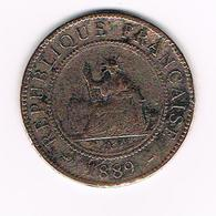 //  FRENCH  INDO - CHINE  1 CENT  1889 A - Colonies