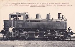Gekuppelte Tender-Lokomotive I T Der Kgl.Sächs. Staats Eisenbahn  Chemnitz.1910 - Trains