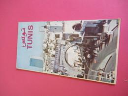 Dépliant Touristique /Ville De TUNIS/ Plan De TUNIS/ Office National Du Tourisme Et Du Thermalisme /1972       PGC284 - Dépliants Touristiques
