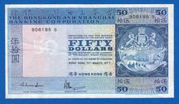 Hong Kong  50  Dollars  Du  31/3/1977 - Hong Kong