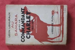 Au Sahara Avec Le Commandant Charlet - Livres