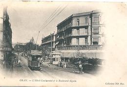 Oran - L'Hôtel Continental Et Le Boulevard Séguin - Brasserie Tourtel - Tramway - 1903 - Oran