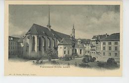 SUISSE - LUZERN - Franziskaner Kirche - LU Lucerne