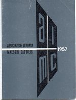 Tessera - Associazione Italiana Maestri Cattolici - 1957 - Partiti Politici & Elezioni