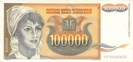 100000 Dinar Banknote Jugoslawien 1993 VF/F (III) - Jugoslawien