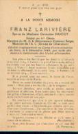 Souvenir Mortuaire LARIVIERE Franz – Soldat Au 4e Génie, Membre Du M.N.B Et De L'A.L. Mort Au Camp D'extermination --> - 1939-45