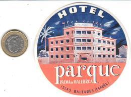 ETIQUETA DE HOTEL  - HOTEL PARQUE  -PALMA DE MALLORCA - Etiquetas De Hotel