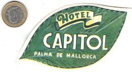 ETIQUETA DE HOTEL  - HOTEL CAPITOL  -PALMA DE MALLORCA - Etiquetas De Hotel