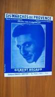 Gilbert Bécaud - Les Marchés De Provence - Ed. Raoul Breton - Liederbücher