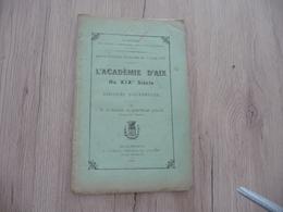 Occitan Félibre 1907 Séance Publique De L'Académie Des Sciences Agriculture Arts Et Belles Lettres D'Aix 28p - Languedoc-Roussillon