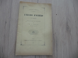 Occitan Félibre Gap 1884 L'Illiado D'Oumèro 1er Chant Pascal Hautes Alpes - Poëzie