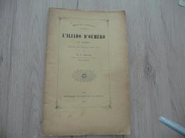 Occitan Félibre Gap 1887 L'Illiado D'Oumèro 4ème  Chant Pascal Hautes Alpes - Boeken, Tijdschriften, Stripverhalen