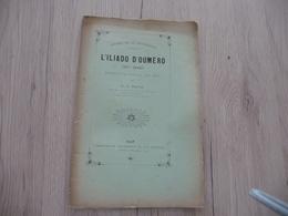 Occitan Félibre Gap 1894 L'Illiado D'Oumèro XIII3ème  Chant Pascal Hautes Alpes - Libri, Riviste, Fumetti