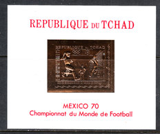 Ciad  Chad  Tchad   -  1970. Rimet 1970. Raro BF  Su Lamina Dorata. MNH. Rare Block Gold Foil - 1970 – Mexico