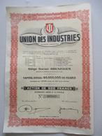 Action Belge : Union Des Industries - Industrie