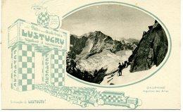 """38 - DAUPHINE - Aiguille Des Arias - Carte Publicitaire """" LUSTUCRU """" - Non Classificati"""