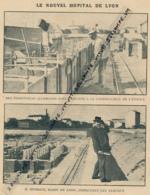 Photo (1916), Guerre 14-18 : LE NOUVEL HOPITAL DE LYON, M. Herriot, Maire Inspectant Les Travaux, Prisoniers Allemands.. - Ohne Zuordnung