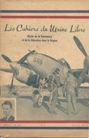 France Les Cahiers Du Maine Libre Récits De La Résistance Et De La Libération Dans La Région 2e WW - Revues & Journaux