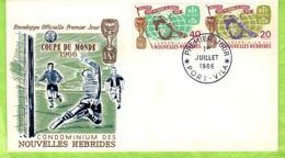 1er Jour  D'émission  - Port Vila  1er Juilet 1966  - Coupe Du Monde 1966. - FDC