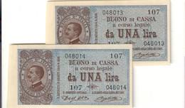 Vittorio Emanuele III° 1 Lira 21 09 1914 Sup/fds 2 Esemplari Consecutivi  LOTTO 586 - [ 1] …-1946 : Regno