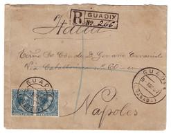 ESPAGNE SPAIN - LETTRE COVER RECOMMANDÉE REGISTERED CERTIFICADO De GUADIX Pour NAPOLI ITALIE ITALIA NAPOLES - 1889-1931 Royaume: Alphonse XIII