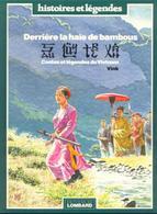 Derrière La Haie De Bambous Contes Et Légendes Du Vietnam  EO BE LOMBARD  09/1983  Vink  (BI1) HISTOIRES ET LEGENDES - Editions Originales (langue Française)