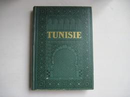 TUNISIE Encyclopedie Coloniale Et Maritime 1948 LANG BLANCHONG Nombreuses Cartes & Photos 500 Pages TBE Voir Couverture - Historia