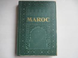 MAROC Encyclopedie Coloniale Et Maritime 1948 LANG BLANCHONG Nombreuses Cartes & Photos 580 Pages TBE Voir Couverture - Histoire