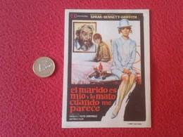 SPAIN PROGRAMA DE CINE FOLLETO MANO PROGRAM PROGRAMME FILM EL MARIDO ES MÍO Y LO MATO CUANDO ME PARECE CATHERINE SPAAK - Publicidad