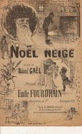 PARTITION N° 175 : NOEL NEIGE : ROLAND GAEL :EMILE FOURDRAIN : REPERTOIR LANGLOIS : PERE NOEL - Liederbücher