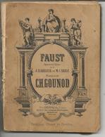 Faust Opéra En 5 Actes De J. Barbier Et M. Carré, Musique De Ch. Gounod Ed. Choudens Fils ( 1890) - Opéra