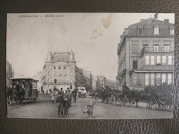 Cpa Luxembourg - Hôtel Star - Tram - Hotel Clesse - Animation - Luxembourg - Ville