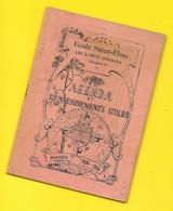 ARCACHON Ecole Sainte Elme Agenda 1934/1935 24 Pages + Couvertures Format 11 X 16 Cm Env. - Programme