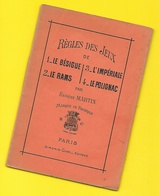 """Régles Des Jeux """"Le Bésigue"""", L'Impériale"""", """"Le Rams"""" Et """"Le Polignac"""" Eugène Martin - Gesellschaftsspiele"""